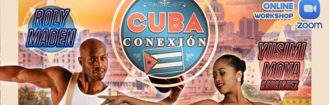 CUBA CONEXION Yusimi Moya & Roly Maden | Intensive ONLINE workshops