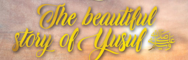 Being ME Summer Youth Program Presents:   ✨Beautiful Story of Yusuf✨