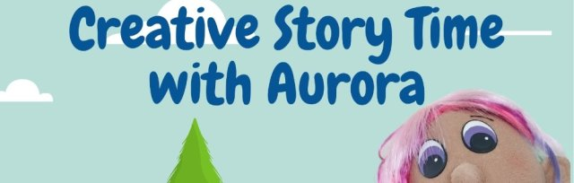Creative Story Time with Aurora