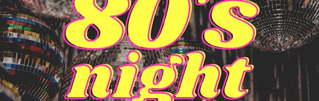 Music Night at The Kedleston: 80's Night
