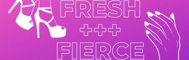 Fresh + Fierce Sessions   Led by Sheldon McKenzie
