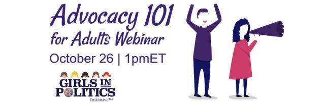 Advocacy 101 for Adults Webinar