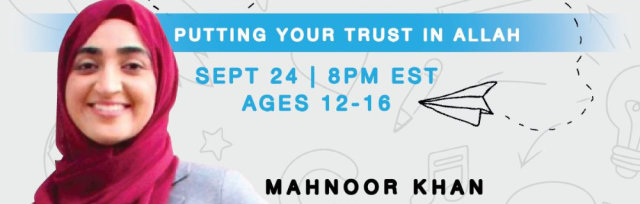 Back To School: Putting Your Trust in Allah