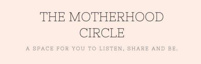 The Motherhood Circle - 13, 20, 27 September & 4 October