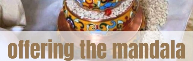Offering the Mandala | In-person
