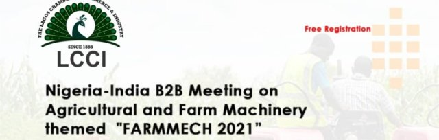 Nigeria-India B2B meeting on Agricultural and Farm Machinery