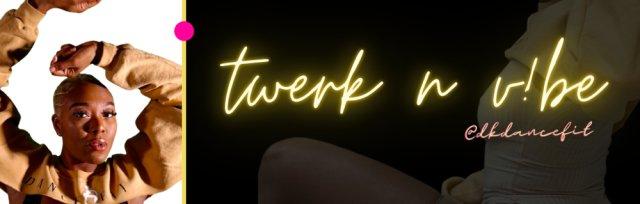 Twerk N V!be - Pop Up