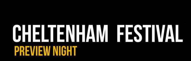 Cheltenham Festival Preview Night