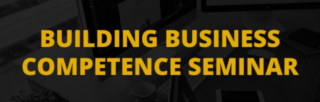 Building Business Competence Seminar
