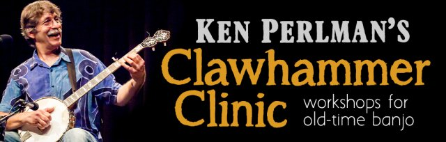 Ken Perlman Clawhammer Clinic Online. Classic Bluegrass Fiddle Tunes, Played Note-for Note in Clawhammer Style.