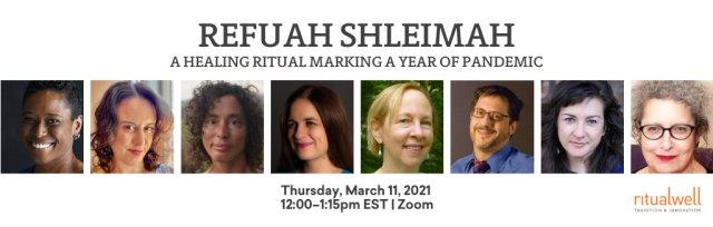 Refuah Shleimah: A Healing Ritual Marking a Year of Pandemic