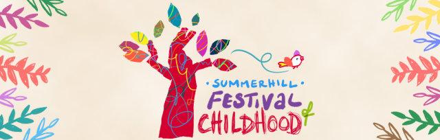 Summerhill Festival of Childhood 2022