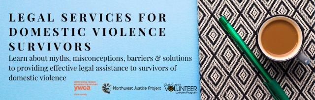 CLE: Legal Services for Domestic Violence Survivors