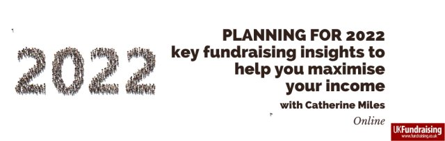 Planning for 2022: key fundraising insights to help you maximise your income