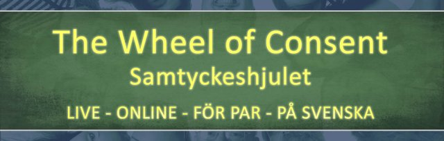 The Wheel of Consent - Samtyckeshjulet