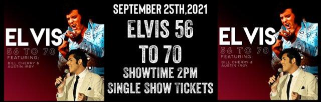 ELVIS 56 TO 70