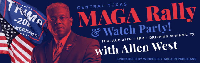 Central Texas MAGA Rally, Watch Party, & Peaceful Protest