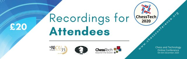 ChessTech2020 Recordings for Attendees