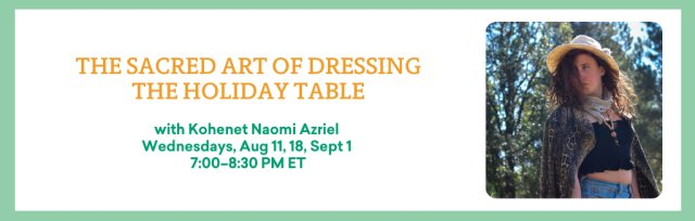 The Sacred Art of Dressing the Holiday Table