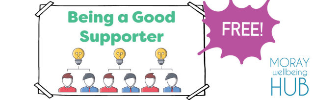 How to be a good supporter - Ages 10-15,  24th July 2:30-3:30pm, Online Course for young people in Moray