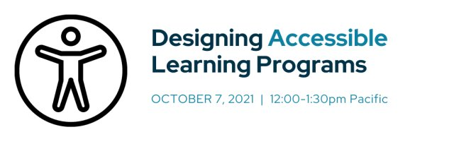 Designing Accessible Learning Programs
