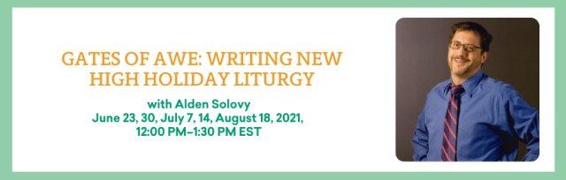 Gates of Awe: Writing New High Holiday Liturgy