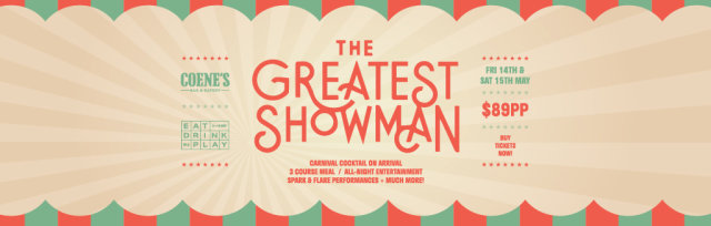 Greatest Showman Dinner