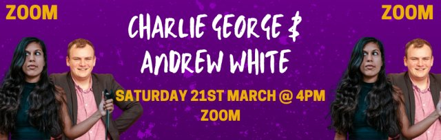 Charlie George & Andrew White @ GIGFEST (Zoom)