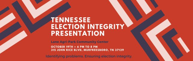 Tennessee Election Integrity Presentation