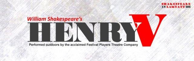 Shakespeare In Lamyatt - Henry V