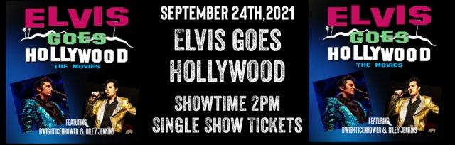 ELVIS GOES HOLLYWOOD