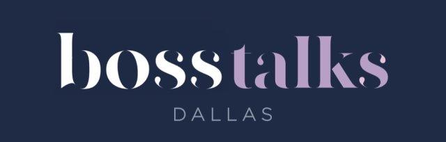 Boss Talks Dallas Featuring Shelly O'Brien