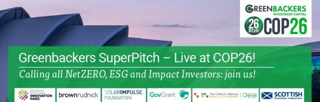 Greenbackers COP26 SuperPitch in Glasgow - LIVE Event