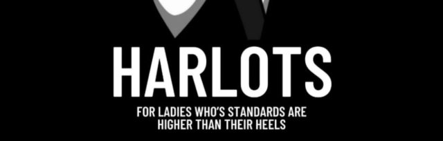 HARLOTS!! @ Townhouse 13th August 2021