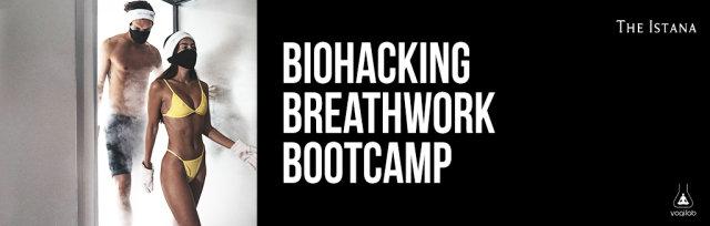 Biohacking & Breathwork Bootcamp