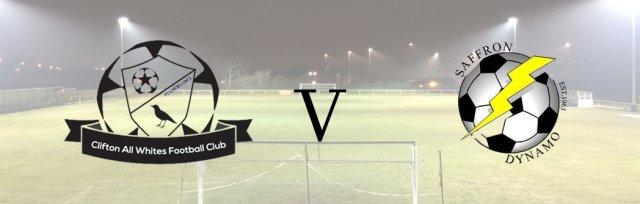 Clifton All Whites v Saffron Dynamo FC