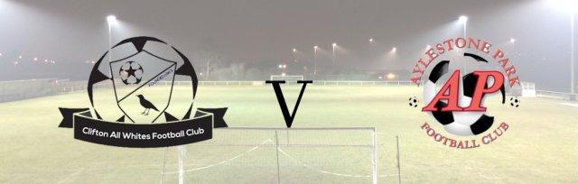 Clifton All Whites v Aylestone Park FC