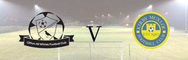 Clifton All Whites v Kirby Muxloe FC