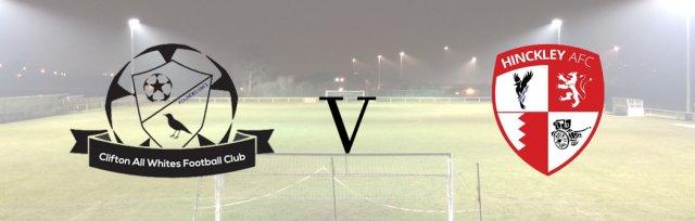 Clifton All Whites v Hinckley AFC