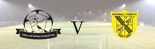 Clifton All Whites v Hucknall Town FC