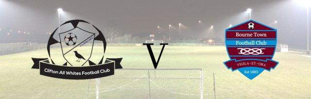 Clifton All Whites v Bourne Town FC