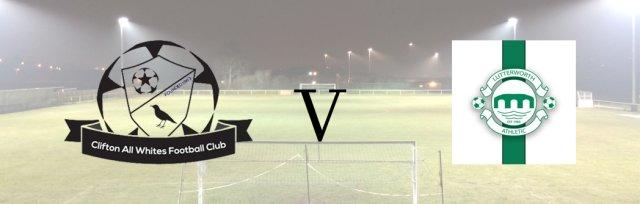 Clifton All Whites v Lutterworth Athletic FC