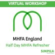 MHFA - Virtual 4 hour Refresher (Matt Holman) - Only £100 + VAT image