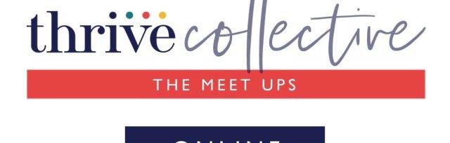 Thrive Collective October Virtual Meet Up
