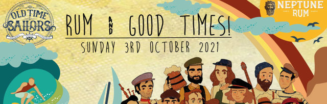 Rum & Good Times! ft. the Old Time Sailors