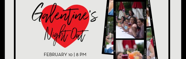 Galentine's Night Out