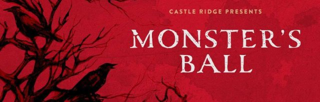The Monster's Ball at Castle Ridge - Friday, October 29th