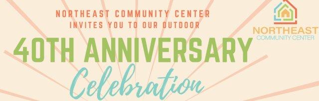 Northeast Community Center 40th Anniversary Celebration