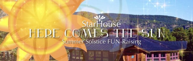 StarHouse Summer Solstice + Father's Day Celebration