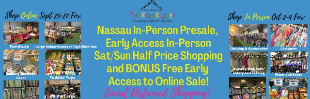 The Kids Kloset NASSAU Fall In-Person PRESALE and EARLY ACCESS SHOPPING